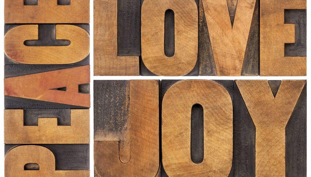 love, joy and peace