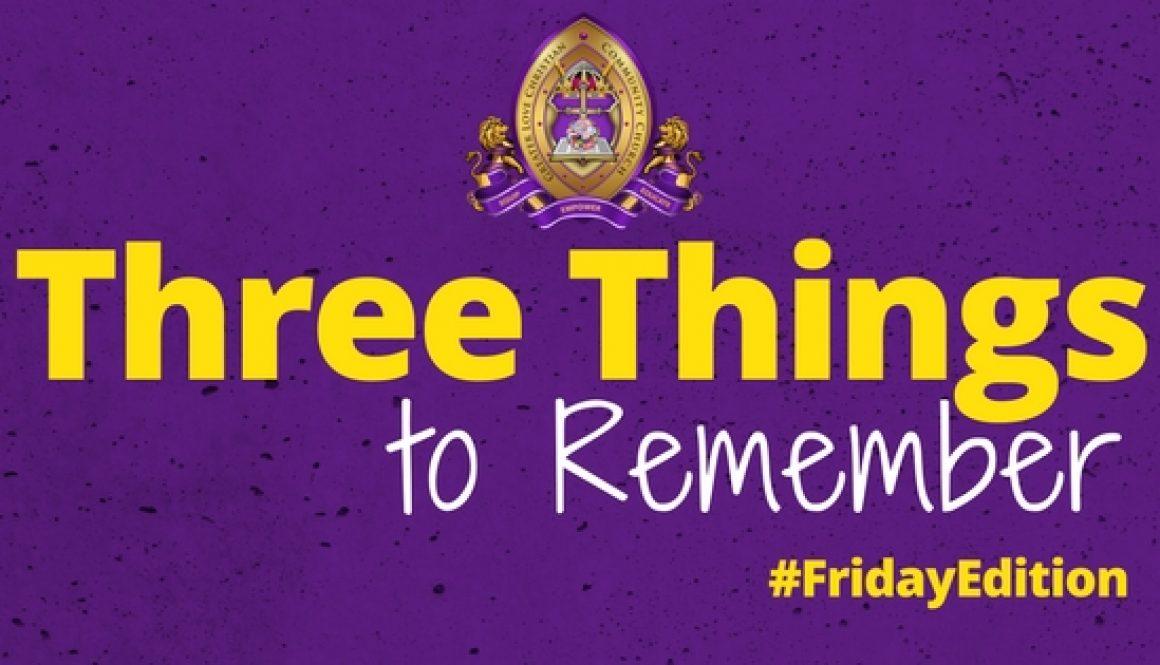 Three Things Friday